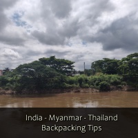 Solo Travel Tips Between India Myanmar and Thailand (and vice versa) for backpackers