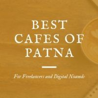 Five Cool Cafes in Patna for Freelancers