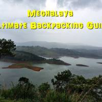 Ultimate Guide to Backpacking in Meghalaya – Best Tips and Itinerary