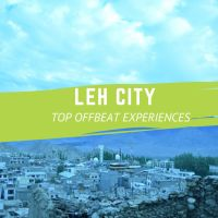 Eighteen Unusual Experiences in Leh City