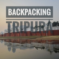 Backpacking in Tripura – Everything You Should Know