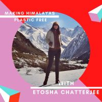 Episode 3: Etosha Chatterjee on Responsible Trekking and Waste Management